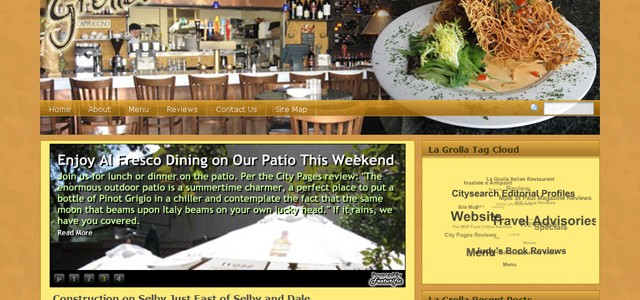 The sparkling LaGrollaStPaul.com website we developed has a fresh, warm, blog style that enables the restaurant to feed online visitors bits and bytes about new specials...