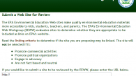 Did you know that the EPA's Environmental Education Web Workgroup (EEWW) meets monthly to evaluate web sites (potentially yours) to supplement the EPA's environmental education Web content?...