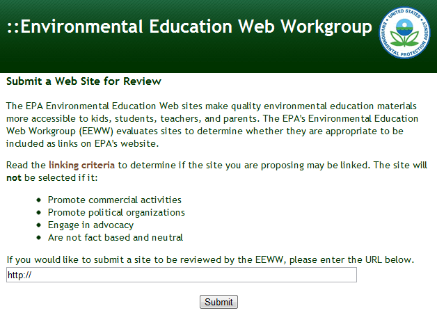 Submit Your Web Site to the Environmental Education Web Workgroup.