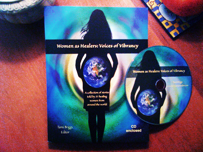 Women as Healers Voices of Vibrancy Book and CD